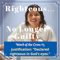 ../../../../../../Desktop/Words%20of%20the%20Cross%20Series/Justification-Righteous-No-Longer-Guilt