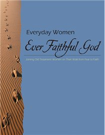 Everyday Women, Ever Faithful God