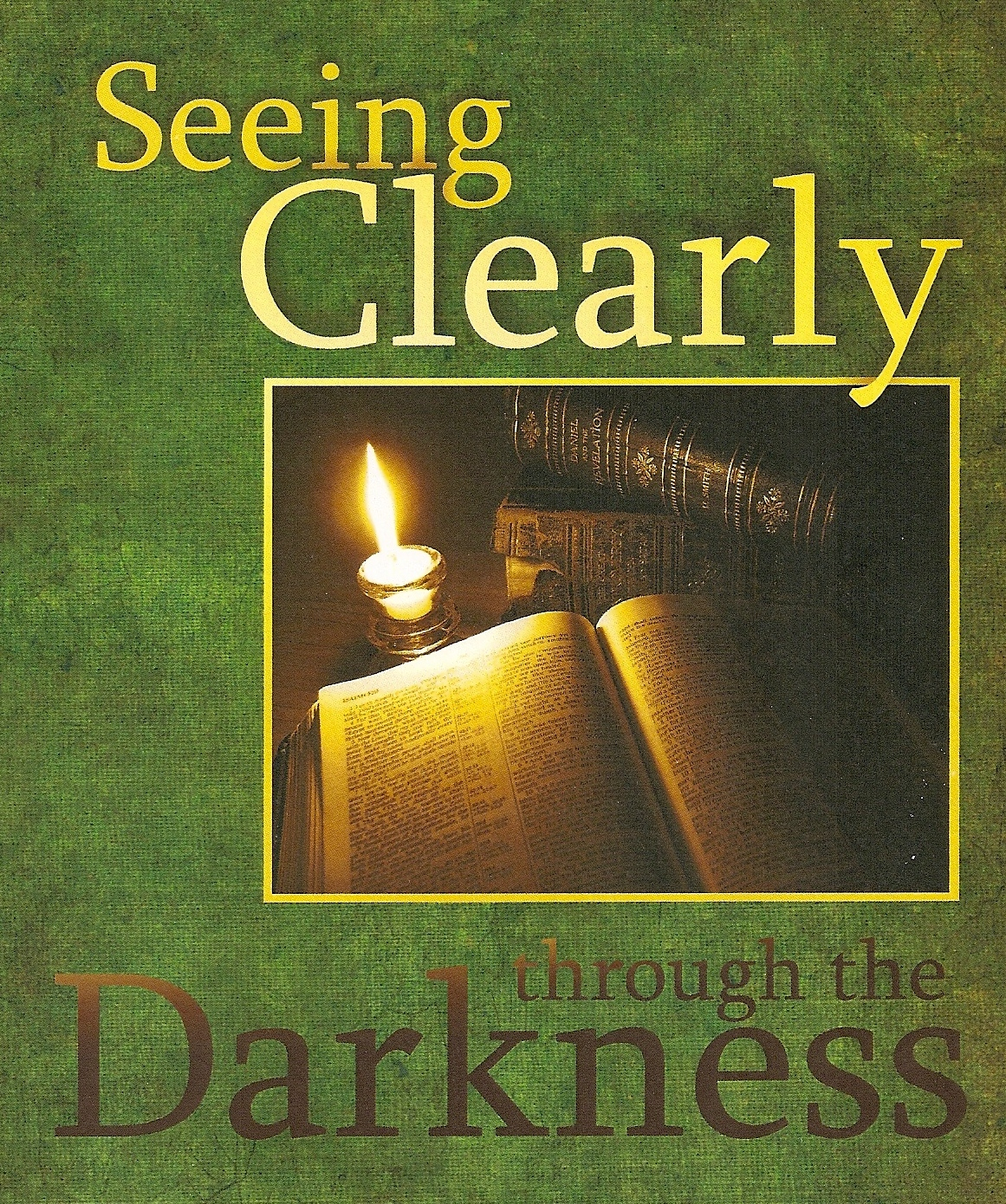 Seeing Clearly Through the Darkness - Judges